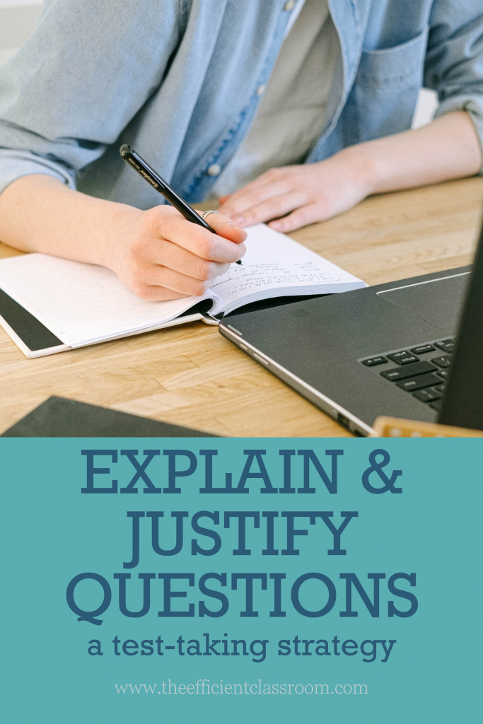 Explain and Justify Questions