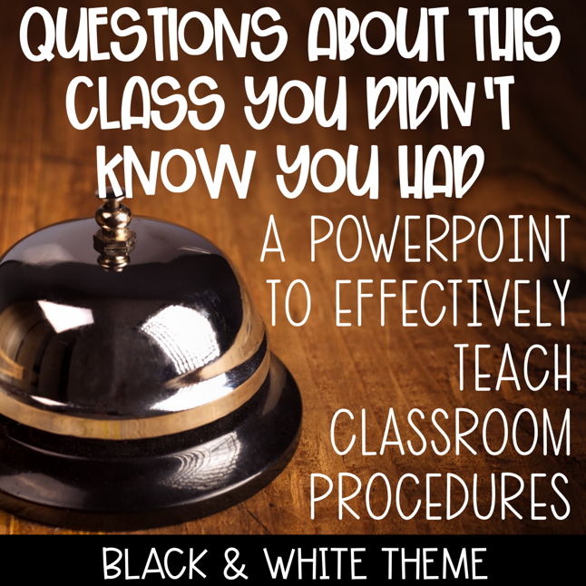 Back to School Classroom Procedure and Ideas